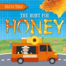Image for The hunt for honey