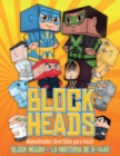 Image for Manualidades divertidas para hacer (Block Heads - La historia de S-1448) : Cada libro de manualidades para ninos de Block Heads incluye 3 personajes Block Head especialmente seleccionados, 4 personaje