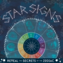 Image for Star signs  : reveal the secrets of the zodiac