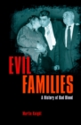 Image for Evil families: a history of bad blood