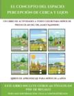Image for Libros de aprendizaje para ninos de 4 anos (El concepto del espacio : percepcion de cerca y lejos): Este libro contiene 30 fichas con actividades a todo color para ninos de 4 a 5 anos