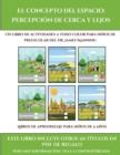 Image for Libros de aprendizaje para ninos de 5 anos (El concepto del espacio : percepcion de cerca y lejos): Este libro contiene 30 fichas con actividades a todo color para ninos de 4 a 5 anos