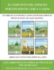 Image for Libros educativos para ninos de 5 anos (El concepto del espacio : percepcion de cerca y lejos): Este libro contiene 30 fichas con actividades a todo color para ninos de 4 a 5 anos