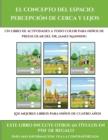 Image for Los mejores libros para ninos de cuatro anos (El concepto del espacio : percepcion de cerca y lejos): Este libro contiene 30 fichas con actividades a todo color para ninos de 4 a 5 anos