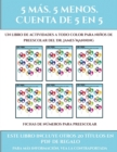 Image for Fichas de numeros para preescolar (Fichas educativas para ninos) : Este libro contiene 30 fichas con actividades a todo color para ninos de 5 a 6 anos