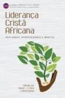 Image for Lideranðca Cristäa Africana  : realidades, oportunidades e impacto
