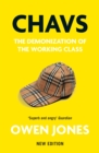 Image for Chavs  : the demonization of the working class