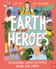 Image for Earth heroes  : 20 inspiring stories of people saving our world