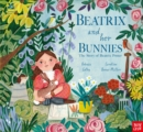 Image for Beatrix and her bunnies  : the story of Beatrix Potter