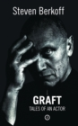 Image for Graft  : tales of an actor