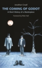 Image for The coming of Godot  : a short history of a masterpiece