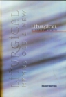 Image for Liturgical Hymns Old & New - Melody : 673 Hymns and 92 Mass Settings