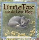 Image for The little fox and the lost egg