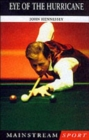 Image for Eye of the Hurricane  : the Alex Higgins story