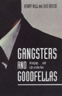Image for Gangsters and goodfellas  : wiseguys - and life on the run