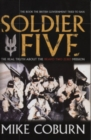 Image for Soldier five  : the real truth about the Bravo Two Zero mission