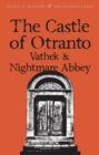 Image for The Castle of Otranto/Nightmare Abbey/Vathek