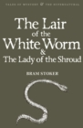 Image for The Lair of the White Worm & The Lady of the Shroud