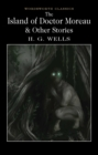 Image for The island of Doctor Moreau and other stories