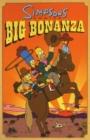 Image for Simpsons comics big bonanza : Simpsons Comics Big Bonanza