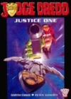 Image for Justice One  : featuring Talkback, A man called greener, Twilight's last gleaming and Ex-men