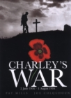 Image for Charley's war  : 2 June 1916 - 1 August 1916