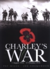 Image for Charley's war  : 1 August 1916 - 17 October 1916