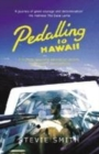 Image for Pedalling to Hawaii  : a human powered adventure