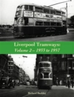 Image for Liverpool tramwaysVolume 2,: 1933 to 1957 : Volume 2