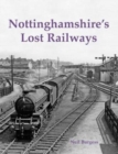 Image for Nottinghamshire's lost railways