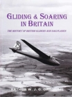 Image for Gliding & soaring in Britain  : the history of British gliders and sailplanes