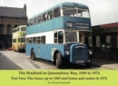 Image for The Bradford to Queensbury bus, 1949 to 1974Part two,: The buses up to 1969 and buses and routes to 1974