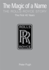 Image for The magic of a name  : the Rolls-Royce story
