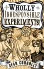 Image for Wholly irresponsible experiments!