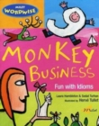 Image for Monkey business  : fun with idioms