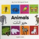 Image for My First Bilingual Book - Animals - English-arabic