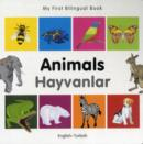 Image for My First Bilingual Book -  Animals (English-Turkish)