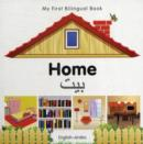 Image for My First Bilingual Book - Home - English-arabic