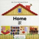 Image for My First Bilingual Book - Home - English-chinese