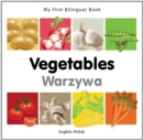 Image for My First Bilingual Book -  Vegetables (English-Polish)