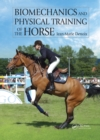 Image for Biomechanics and physical training of the horse