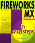 Image for Fireworks MX in easy steps