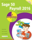 Image for Sage 50 Payroll 2016 in easy steps  : for users of SAGE 50 Payroll 2016, Sage 50 Payroll Professional 2016 and Sage One Payroll