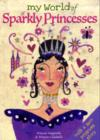 Image for My world of sparkly princesses