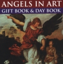 Image for Angels in Art: Gift Book and Day Book