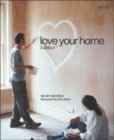 Image for Love your home