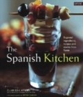 Image for The Spanish kitchen  : regional ingredients, recipes and stories from Spain