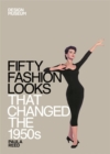 Image for Fifty fashion looks that changed the 1950s