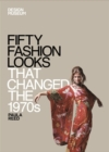 Image for Fifty fashion looks that changed the 1970s