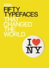 Image for Fifty typefaces that changed the world